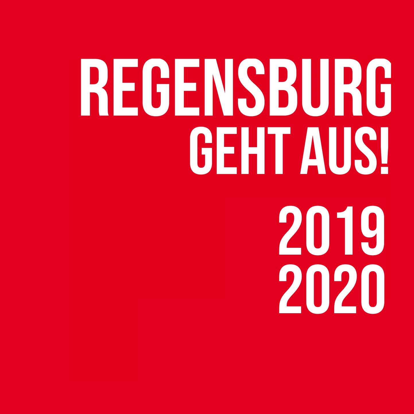 Regensburg geht aus!